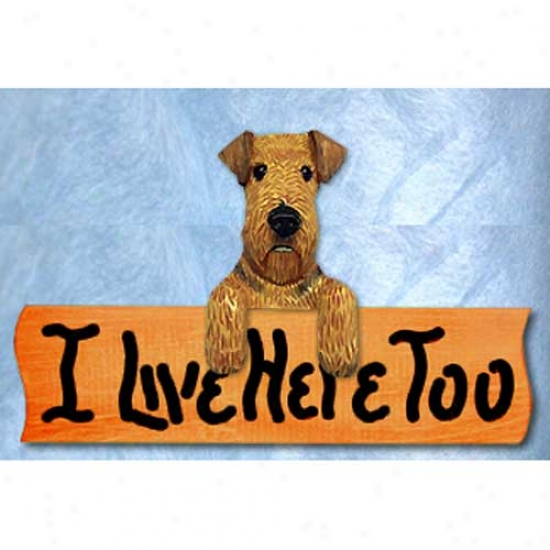 iAredale Terrier I Live Here Too Maple Finish Sign