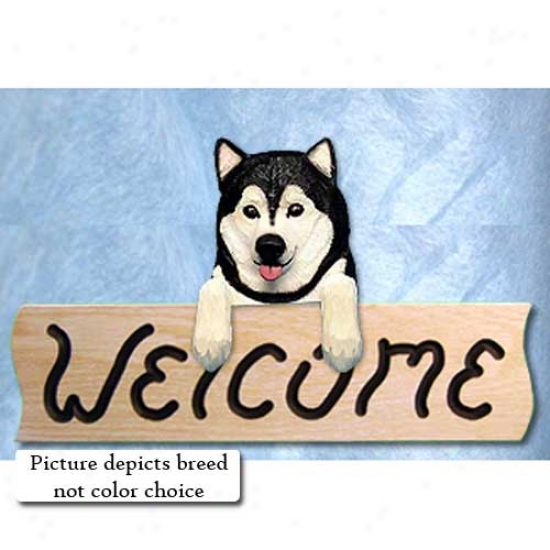 Alaskan Maalmute Grey And White Welcome Sign Oak