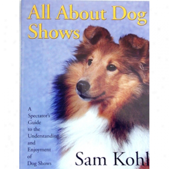 All About Dog Shows By Kohl
