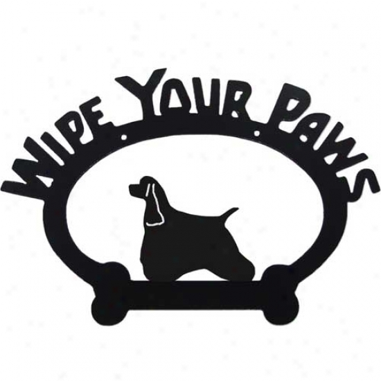 American Cocker Spaniel Wipe Yoour Paws Decorative Sign