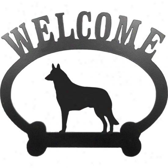 Belgian Malinois Welcome Sign By Sweeney Rkdge