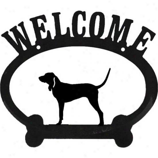 Bluetick Coonhound Metal Welcome Sign