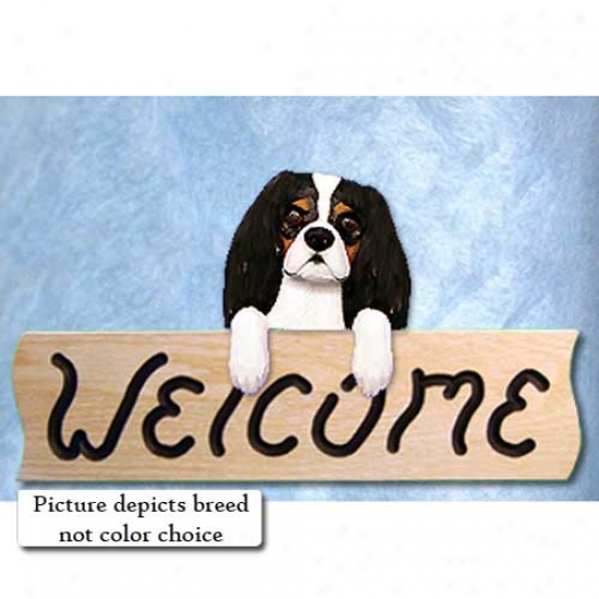 Cavalier King Charles Spaniel Black And Tan Welcome Sign Oak
