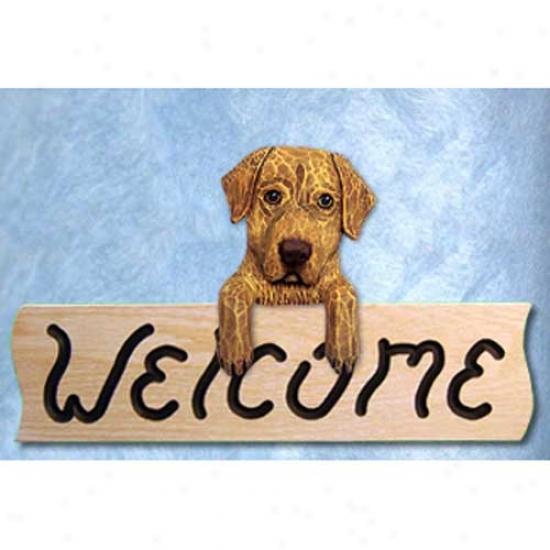 Chwsapeake Bay Retriever Pointer Welcome Sign Oak