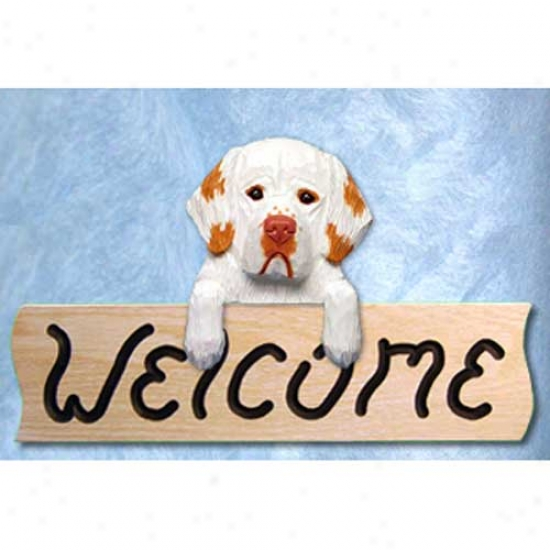 Clumber Spaniel Orange Welcome Sign Oak