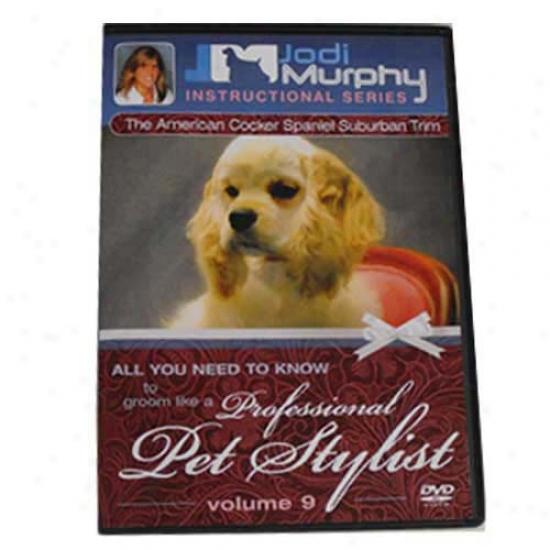 Cocker Spaniel PetT rim Grooming Dvd By Jodi Murphy