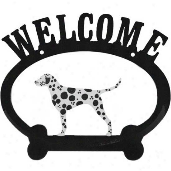 Dalmatian Metal Welcome Sign