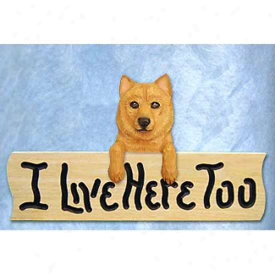Finnish Spitz I Live Here Overmuch Oak Finish Symbol