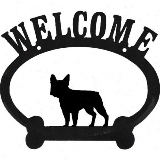 French Bulldog Metal Welcome Sign