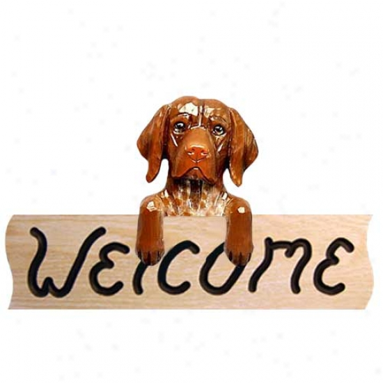 Of Germany Shorthaired Pointer Welcome Sign Oak
