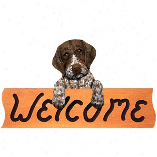 German Wirrehaired Pointer Welcome Sign Maple