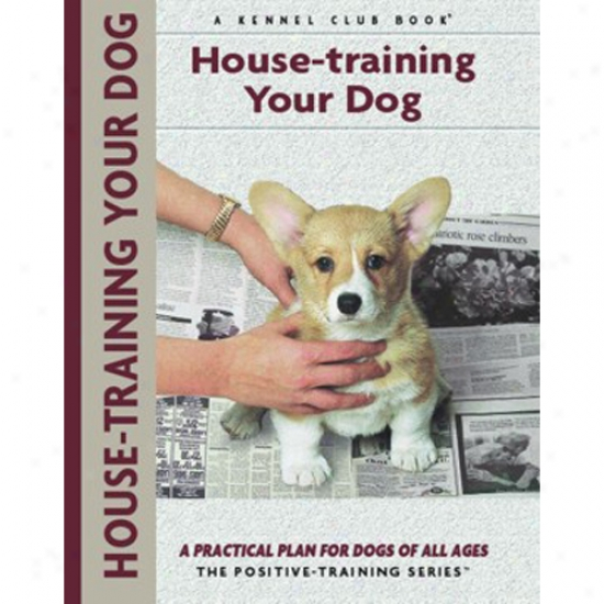 House-training Your Dog - Kennel Club Positive-training Book