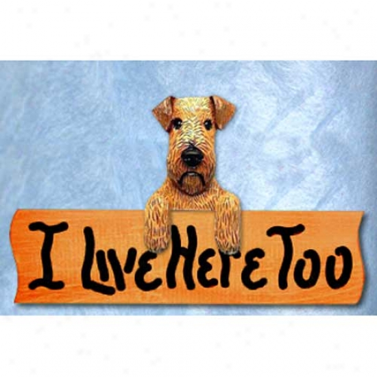 Irish Terrier I Live Here Too Maple Finish Sign