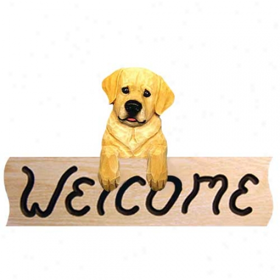 Labrador Retriever Yelloa Youth Welcome Sign Oak