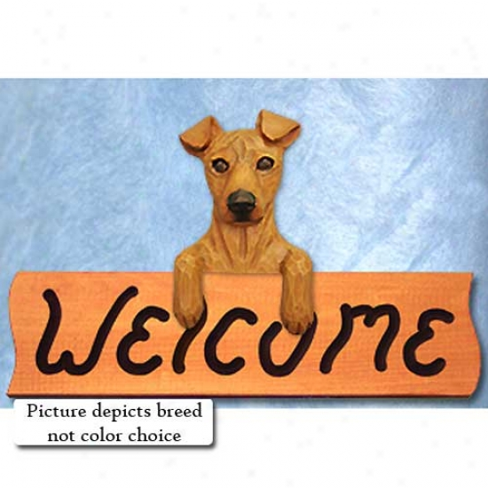 Miniature Pinscher Black And Tan Welcome Sign Maple