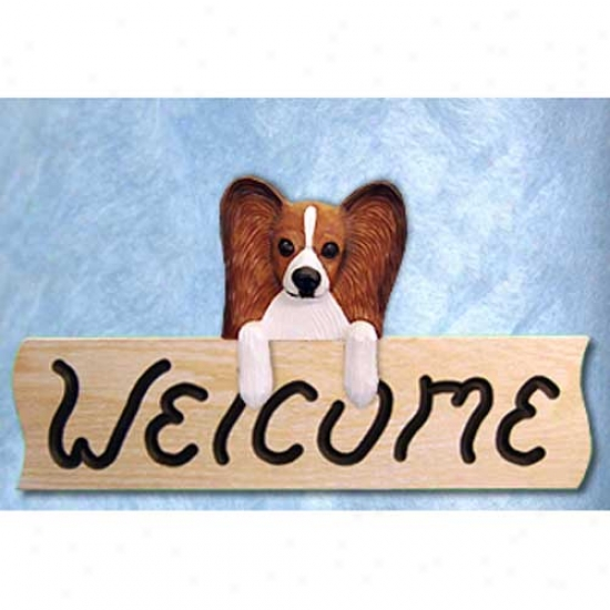 Papillon Brown And White Welcome Sign Oak