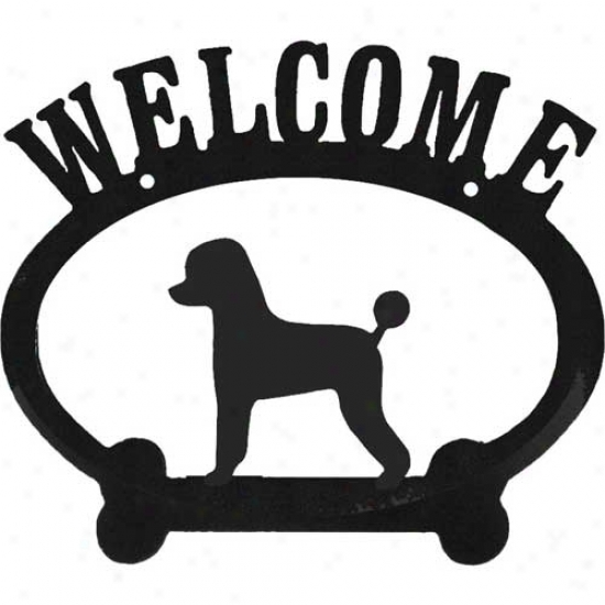 Poodle (puppy Cut) Metal Welcome Sign