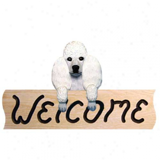 Poodle White Welcome Sign Oak