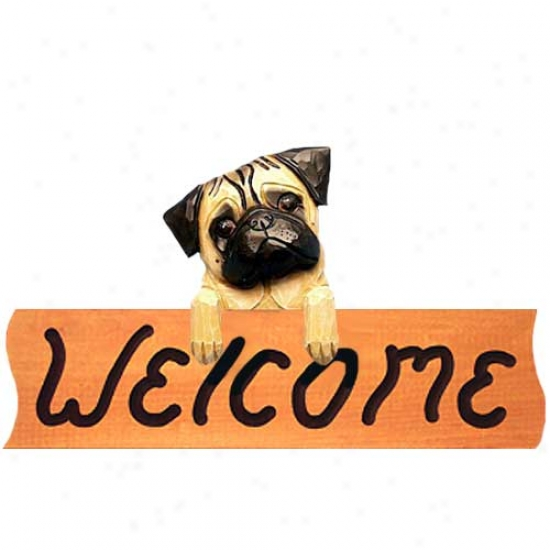 Pug Fawn Welcome Sign Maple
