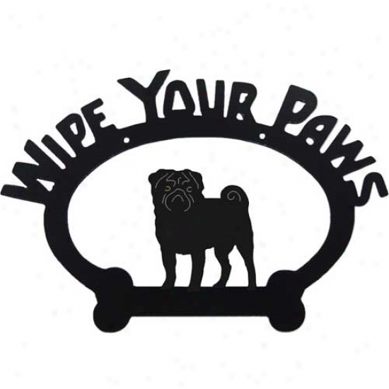 Pug Wipe Your Paws Decorative Sign