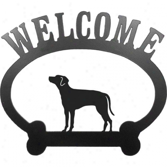 Rhodesian Ridgeback Welcome Sign By Sweenry Ridge