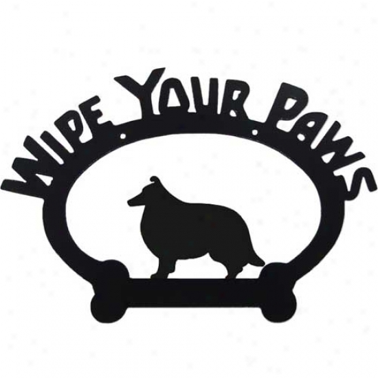 Shetland Sheepdog Wipe Your Paws Decorative Sign