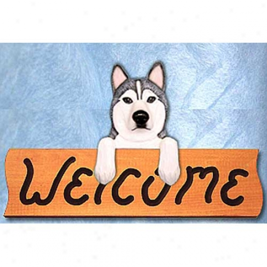 Siberia Husky Grey And White Welcome Sign Maple