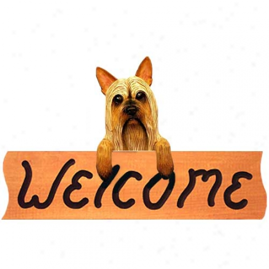 Silky Terrier Brown And White Welcome Sign Maple