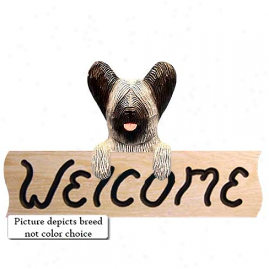 Skye Terrier Choice part Welcome Sign Oak