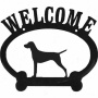 Vizsla Metal Welcome Sign