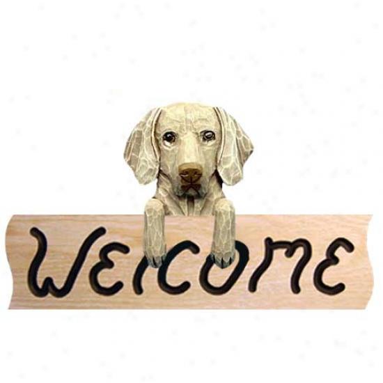 Wekmaraner Welcome Sign Oak